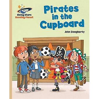 Reading Planet - Pirates in the Cupboard - Gold - Galaxy by John Dough
