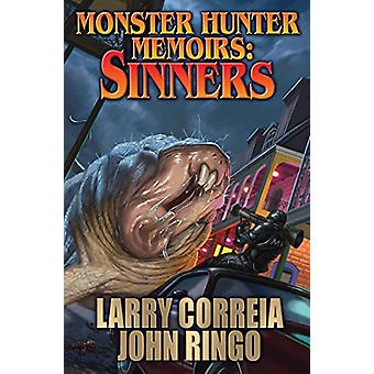 Monster Hunter Memoirs - Sinners by Larry Correia - 9781481482875 Book