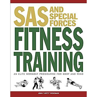 SAS and Special Forces Fitness Training by John 'Lofty' Wiseman - 978