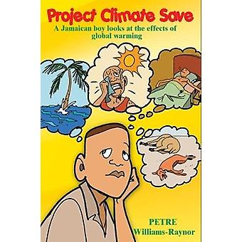 Project Climate Save - A Jamaican Boy Looks at the Effects of Global W