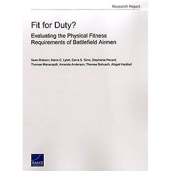 Fit for Duty?: Evaluating the Physical Fitness Requirements of Battlefield Airmen