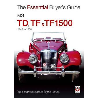 Essential Buyers Guide Mg Td Tf  Tf1500 by Barrie Jones