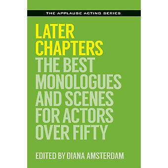 Later Chapters by Diana Amsterdam