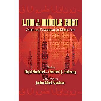 Origin and Development of Islamic Law by Khadduri & Majid