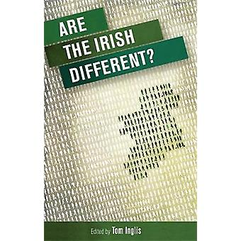 Are the Irish Different de Edited by Tom Inglis