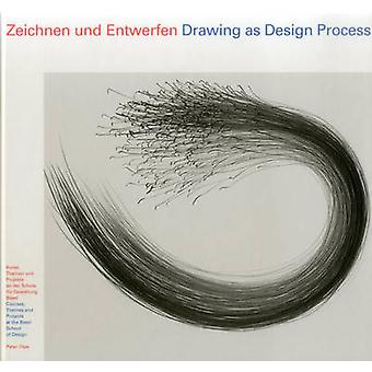 Drawing as Design Process by Olpe & Peter