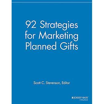 92 strategier för marknadsföring planerade gåvor av redigerad av Scott C Stevenson