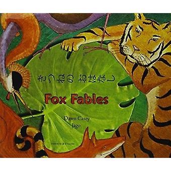 Fox Fables in Japanese and English by Dawn Casey - Jago - 97818461101
