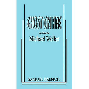 Ghost on Fire by Weller & Michael