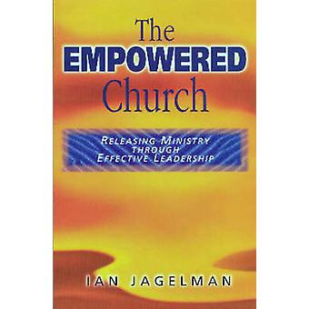 The Empowered Church by Jagelman & Dr. Ian