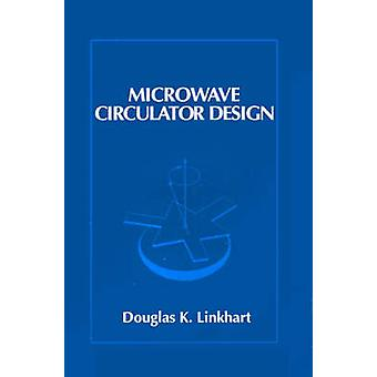 Microwave Circulator Design by Linkhart & Douglas K.