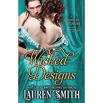 Wicked Designs by Smith & Lauren
