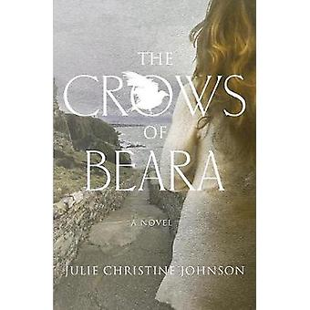 The Crows of Beara A Novel by Johnson & Julie Christine