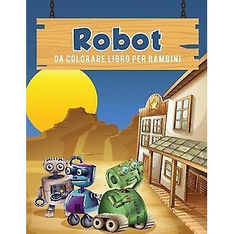 Robot da colorare libro per bambini by Scholar & Young