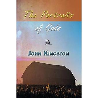 The Portraits of Gods by Kingston & John