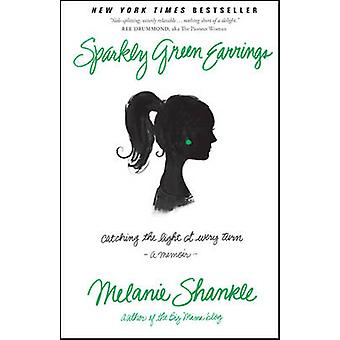 Sparkly Green Earrings by Shankle & Melanie