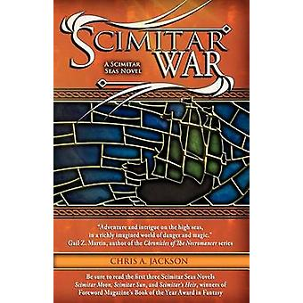 Scimitar War by Jackson & Chris A.