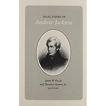 Legal Papers Andrew Jackson by Andrew Jackson - 9780870493553 Book