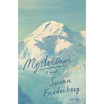 Mysterium by Susan Froderberg - 9781250214928 Book