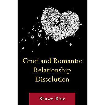 Sorg og romantisk forhold opløsning af Shawn Blue - 978149856