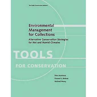Environmental Management for Collections - Alternative Conservation S