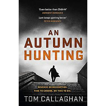 An Autumn Hunting by Tom Callaghan - 9781786482389 Book