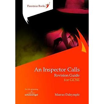 An Inspector Calls - Revision Guide for GCSE by Marcus Dalrymple - 978