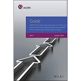Guide - SOC 2 Reporting on an Examination of Controls at a Service Org