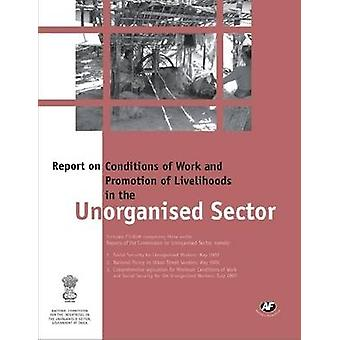 Report on Conditions of Work and Promotion of Livelihoods in the Unor