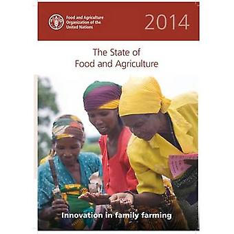 The State of Food and Agriculture 2014 - Innovation in Family Farming