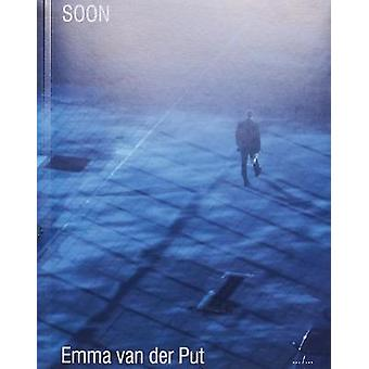 SOON by Emma van der Put - 9789493146372 Book