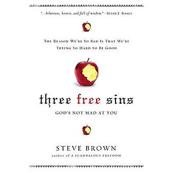 Three Free Sins by Steve Brown - 9781451612264 Book