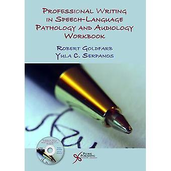 Professional Writing in Speech-Language Pathology and Audiology Workb