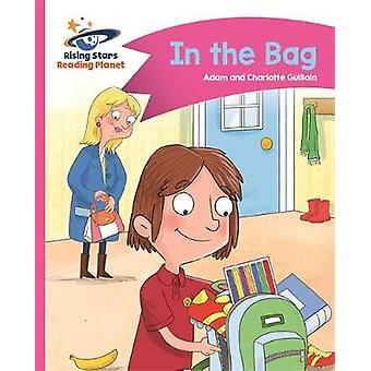 Reading Planet  In the Bag  Pink B Comet Street Kids by Adam Guillain & Charlotte Guillain