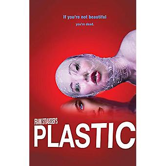 Plastic by Frank Strausser - 9781644280379 Book