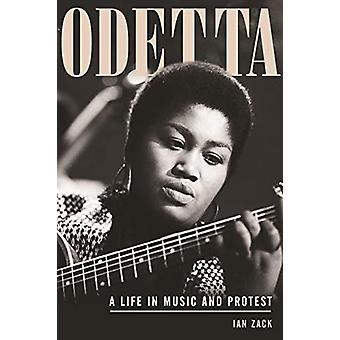 Odetta - A Life in Music and Protest by Ian Zack - 9780807035320 Book