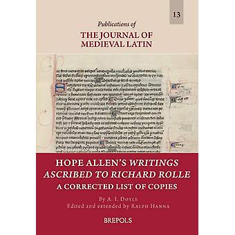 Hope Allen's Writings Ascribed to Richard Rolle - A Corrected List of