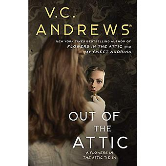 Out of the Attic by V.C. Andrews - 9781982114411 Book