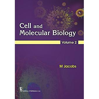 Cell and Molecular Biology - Volume 2 by M. Jacob - 9788123928852 Book