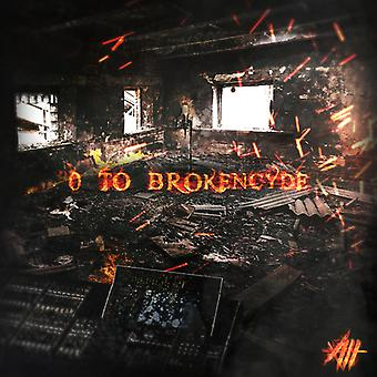 Brokencyde - 0 to Brokencyde [CD] USA import