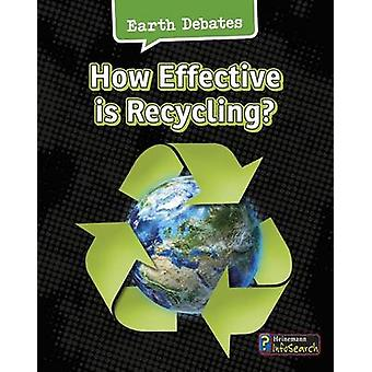 How Effective Is Recycling? by Catherine Chambers - 9781484609965 Book
