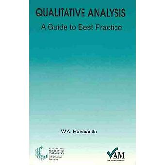 Qualitative Analysis - A Guide to Best Practice by Sue Upton - 9780854