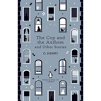 Henry & O: The Cop and the Anthem and Other Stories.