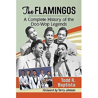 De Flamingo's: Een complete geschiedenis van de Doo-Wop Legends
