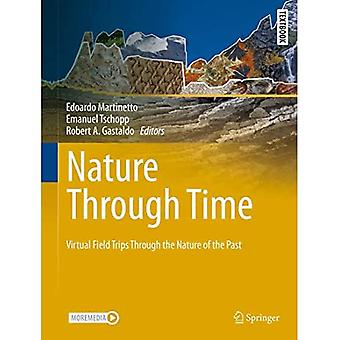 Nature through Time: Virtual field trips through� the Nature of the past (Springer Textbooks in Earth Sciences, Geography and Environment)