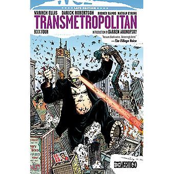 Transmetropolitan Book Four par Ellis & Warren