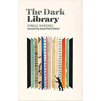 The Dark Library by Martinez & Cyrille
