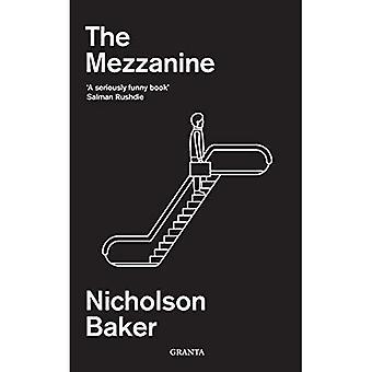 The Mezzanine (Granta Editions)