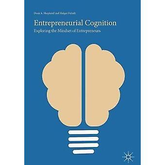 الإدراك الريادي - استكشاف عقلية رواد الأعمال من خلال