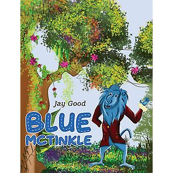 Blue McTinkle by Jay Good